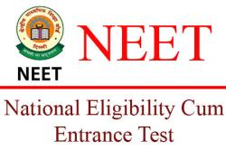 NEET or National Eligibility Entrance Test